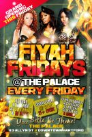 Fiyah Fridays Flyer 2 by AnotherBcreation