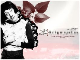 nothing wrong with me ,, by Miss-eva