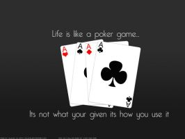 life is like a game off poker by gil1991