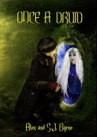 Bookcover Once a Druid by Alex and S.J. Byrne by babsartcreations