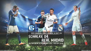 SCHALKE 04 - REAL MADRID CHAMPIONS LEAGUE 2015 by LaVista-Designer