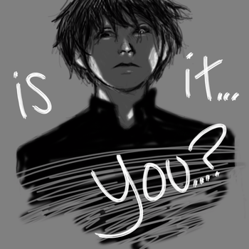 Is It...You? by chlsjiles