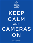 Keep Calm and Cameras On by gonzoville