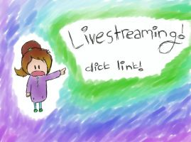 Livestreaming Thingy by Awesomesaucical