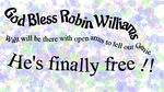Tribute to Robin Williams . . . Genie you're Free by RavenousThorn