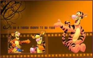 be a tigger means to be free by kellebel