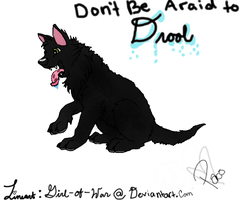 Dont Be Afraid to Drool by Paco-Taco14