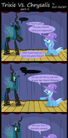 Trixie Vs. Chrysalis (part 2) by Evil-DeC0Y