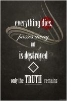 Only the truth remains by 4ox-y