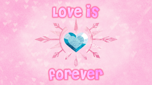Love is Forever - Wallpaper by strawbellycake