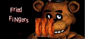 Five Nights at...Fried Fingers? by Infernox-Ratchet