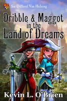 eBook Cover: Dribble Maggot in the Land of Dreams by TeamGirl-Differel