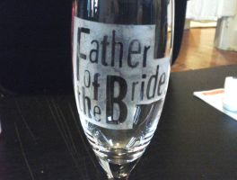 Father of the Bride glass by KimNichole