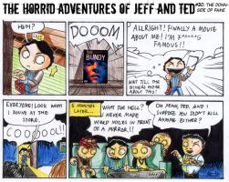 Adventures of Jeff n Ted pt30 by Seal-of-Metatron