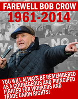 A Farewell to Bob Crow by Party9999999