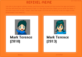 Re-pixel Meme (Mark Terence Avatar) by Magicwaterz16