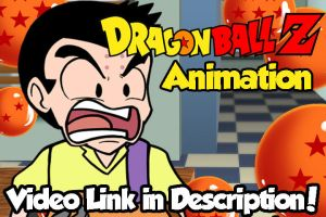 Dragon Ball Z Parody Animation! by BlueBandanaJake