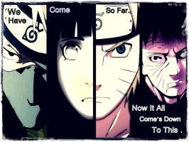 LESS THEN A MONTH_Naruto Poster-Come So Far. by Kravon1