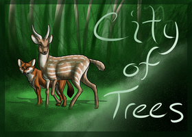 Welcome to the City of Trees by SanjanaStone