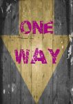 One-way by SODSIGN
