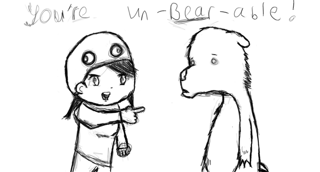 You're UN-BEAR-ABLE by privatepolicy99