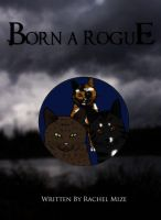 Born a Rogue Cover by Streamwhisker