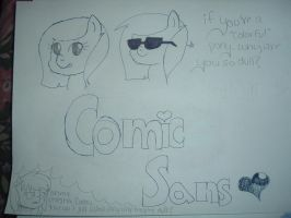 Comic Sans poster thing by ChickenNuggetGalaxy