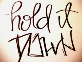 Hold it Down by NAD-LifeOfficial