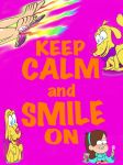 Keep Calm and Smile On! by InvaderBloodnut