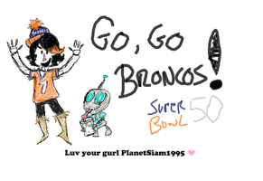 LET'S GO Broncos by PlanetSiam1995