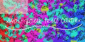 Show Your True Colors by AdmitItImCute