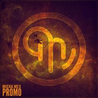 Micka Mex - Promo Cover by smcveigh92