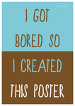 Bored Poster 1 by haileysthelimit