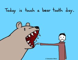Touch a Bear Tooth Day by sebreg
