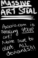 AXSORIS.COM IS STEALING YOUR ART! by AnimeVamp4Life