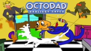 OctoDad: Dadliest Catch by Zaclonius