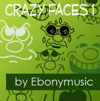 Crazy Faces 1 by Ebonymusic