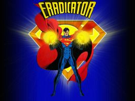 The Eradicator 1 by Superman8193