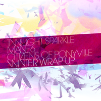 Twilight Sparkle + Mane 6 - Winter Wrap Up by AdrianImpalaMata