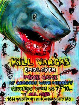 Kill Vargas Show poster by inthehhallwaynow
