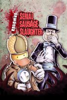 'Serial Sausage Slaughter' Cover by Yeocalypso