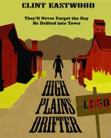 High Plains Drifter Poster by StarShipDelta