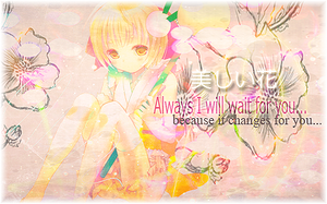 Always I will wait for you by Rheila