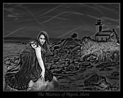 The Mistress of Mystic Shore by MedievalKnight