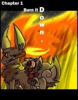 Chapter 1- Burn it Down by LabonBull