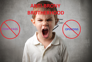 Anti Brony Brotherhood by Rainb0wXen0