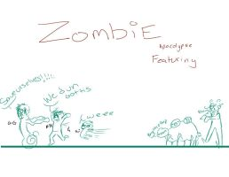 True story (of a Zombie Apocalypse) by Suicidal-s-a-b