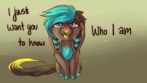 I just want you to know who I am by Griwi