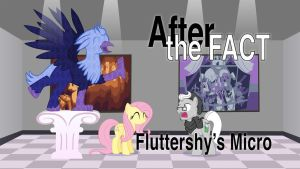 After the Fact: Fluttershy's Micro by MLP-Silver-Quill