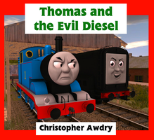 Thomas and the Evil Diesel by DarthAssassin